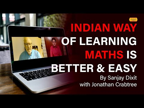 Indian Way of Learning Math is Better and Easy | Jonathan Crabtree (Australia) | Episode 42