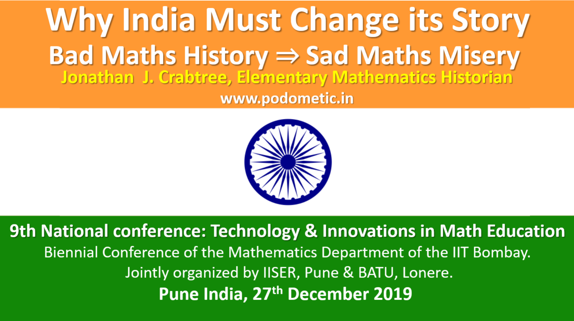 Bad Maths History ⇒ Sad Maths Misery​ Why India Must Change its Story