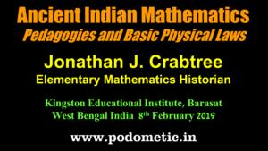 Ancient Indian Mathematics Pedagogies and Basic Physical Laws
