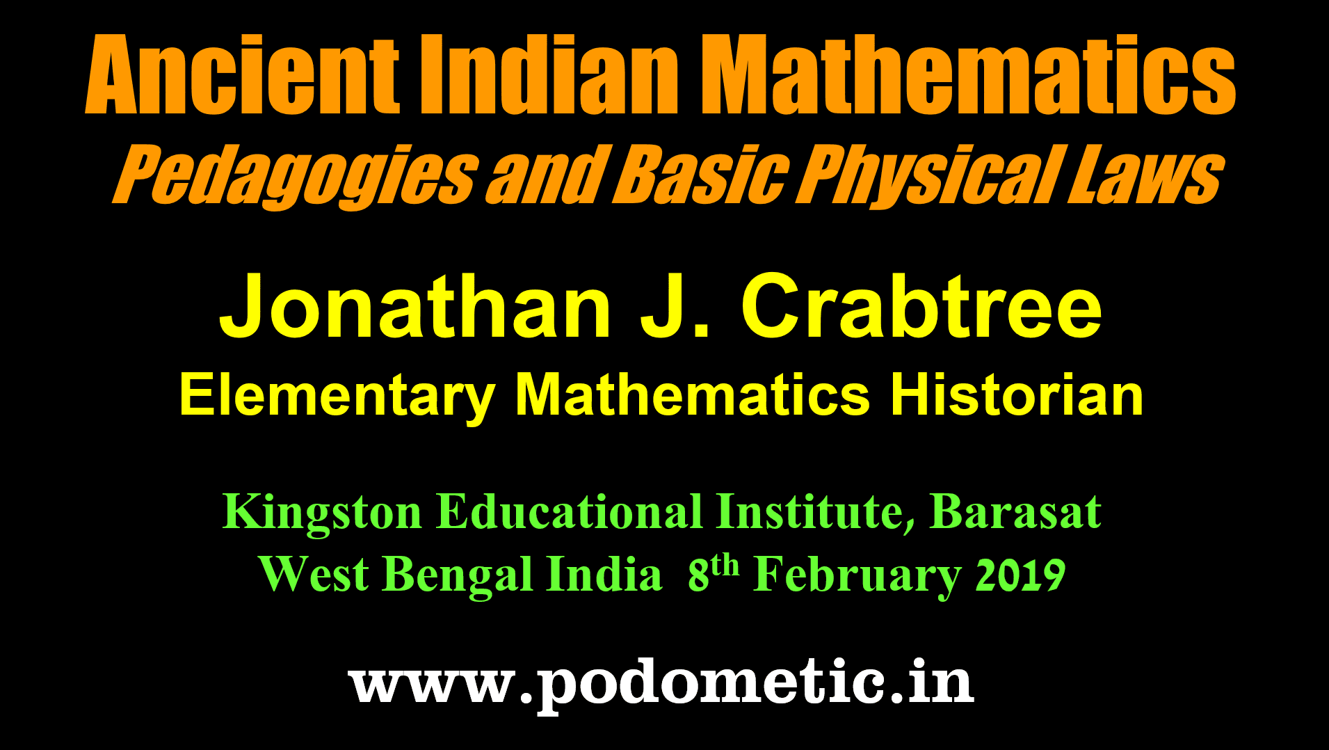 Ancient Indian Mathematics Pedagogies and Basic Physical Laws