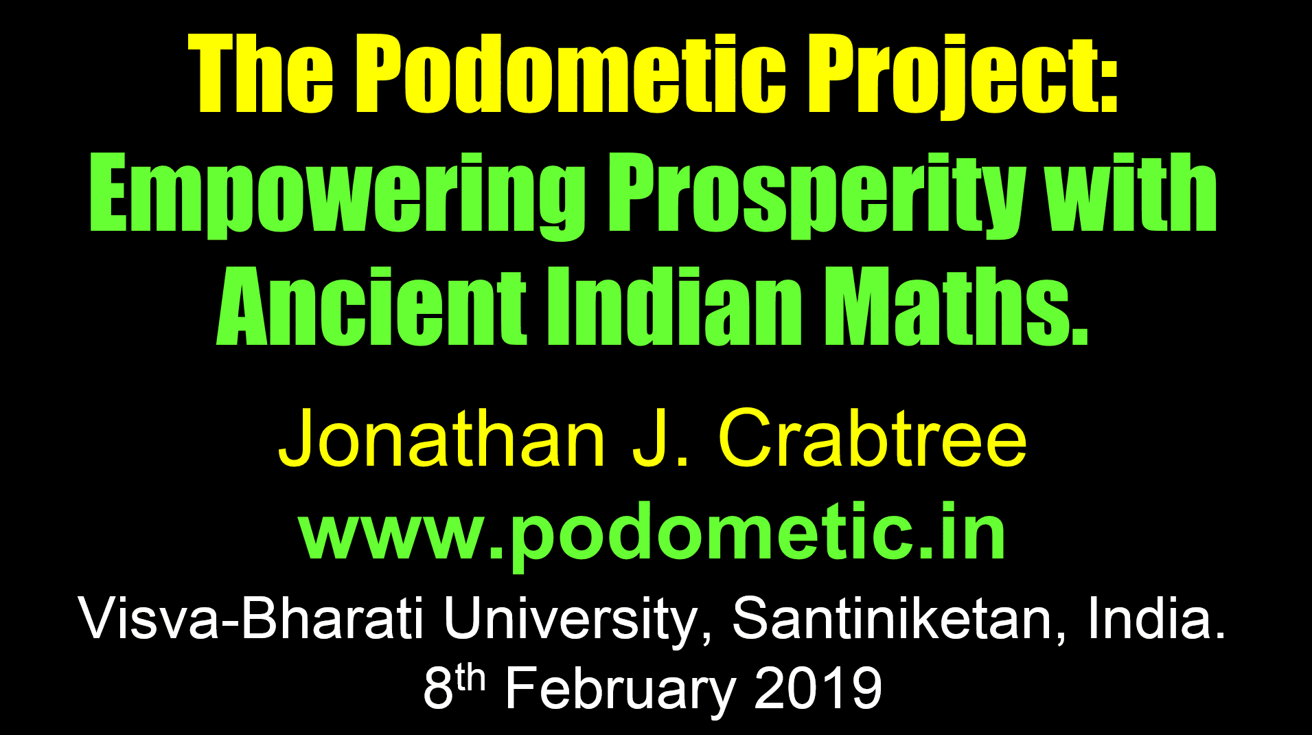 The Podometic Project: Empowering Prosperity with Ancient Indian Maths